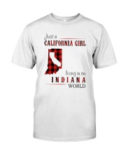 JUST A CALIFORNIA GIRL IN AN INDIANA WORLD Classic T-Shirt front