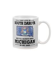 LIVE IN SOUTH DAKOTA BUT MICHIGAN IN MY DNA Mug thumbnail