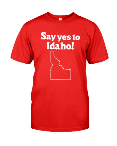 SAY YES TO  IDAHO