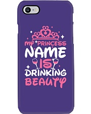 MY PRINCESS NAME IS DRINKING BEAUTY Phone Case thumbnail