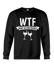 WTF WINE TASTING FRIENDS Crewneck Sweatshirt thumbnail