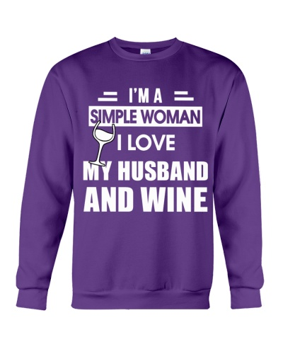 I'M A SIMPLE WOMAN I LOVE MY HUSBAND AND WINE