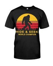 hide and seek world champion shirt 2 Classic T-Shirt front