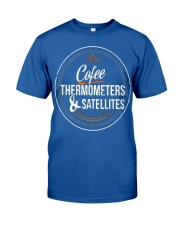 Meteorologist Gift funny T Shirt w Classic T-Shirt front