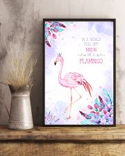 In a world full of birds be a flamingo 11x17 Poster lifestyle-poster-3