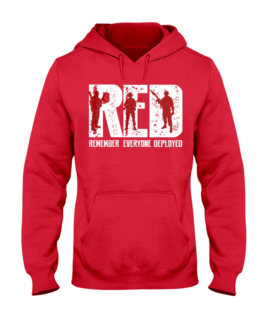 Veterans Day - Remember Everyone Deployed Hooded Sweatshirt