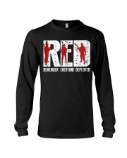 Veterans Day - Remember Everyone Deployed Long Sleeve Tee thumbnail