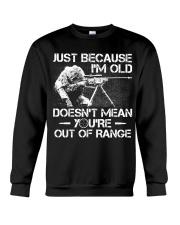 Veteran - Not out of range Crewneck Sweatshirt front