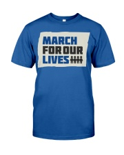 March For Our Lives T Shirts Classic T-Shirt front