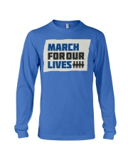 March For Our Lives T Shirts Long Sleeve Tee thumbnail