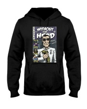 Dieter Laser vintage comic Without Your Head tee Hooded Sweatshirt front
