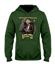 John Dugan - Without Your Head  Hooded Sweatshirt front