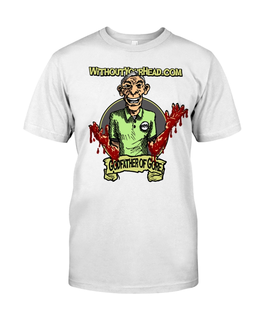 The Godfather of Gore Classic T-Shirt
