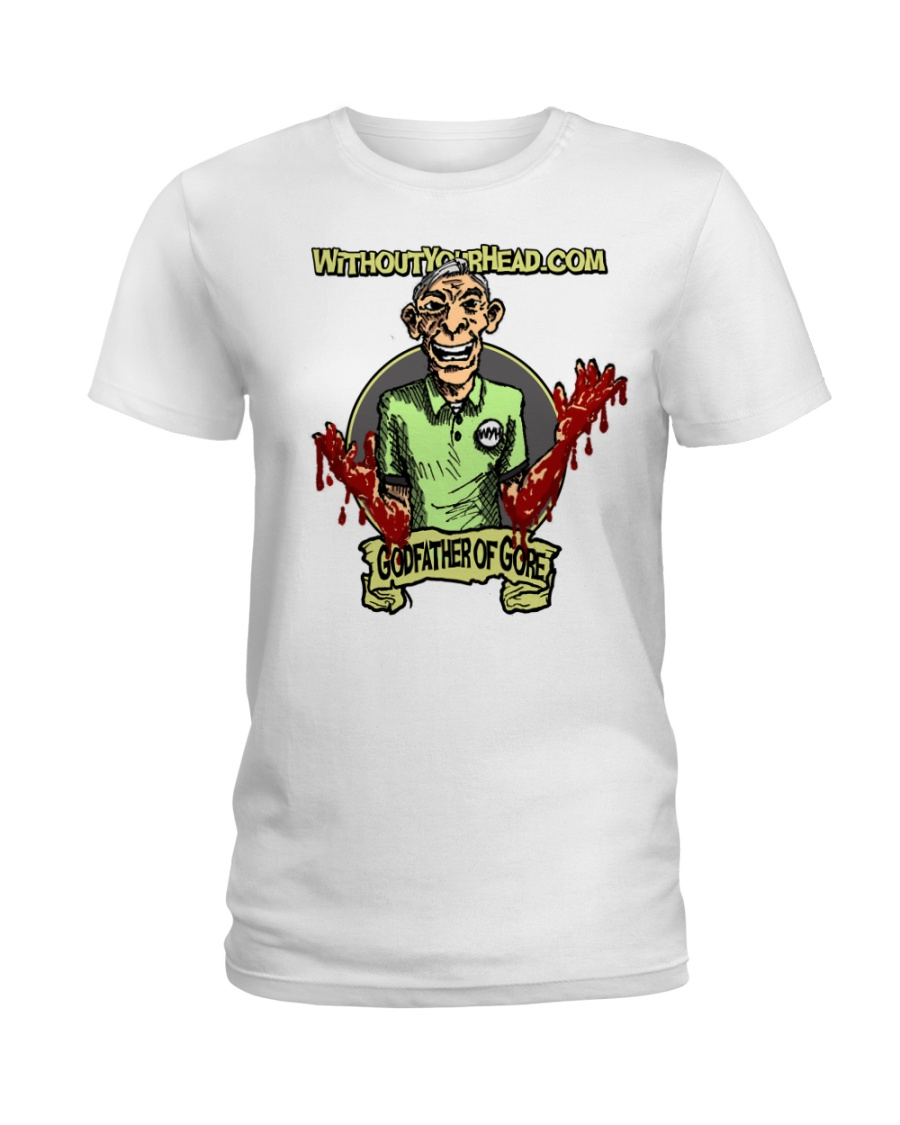 The Godfather of Gore Ladies T-Shirt