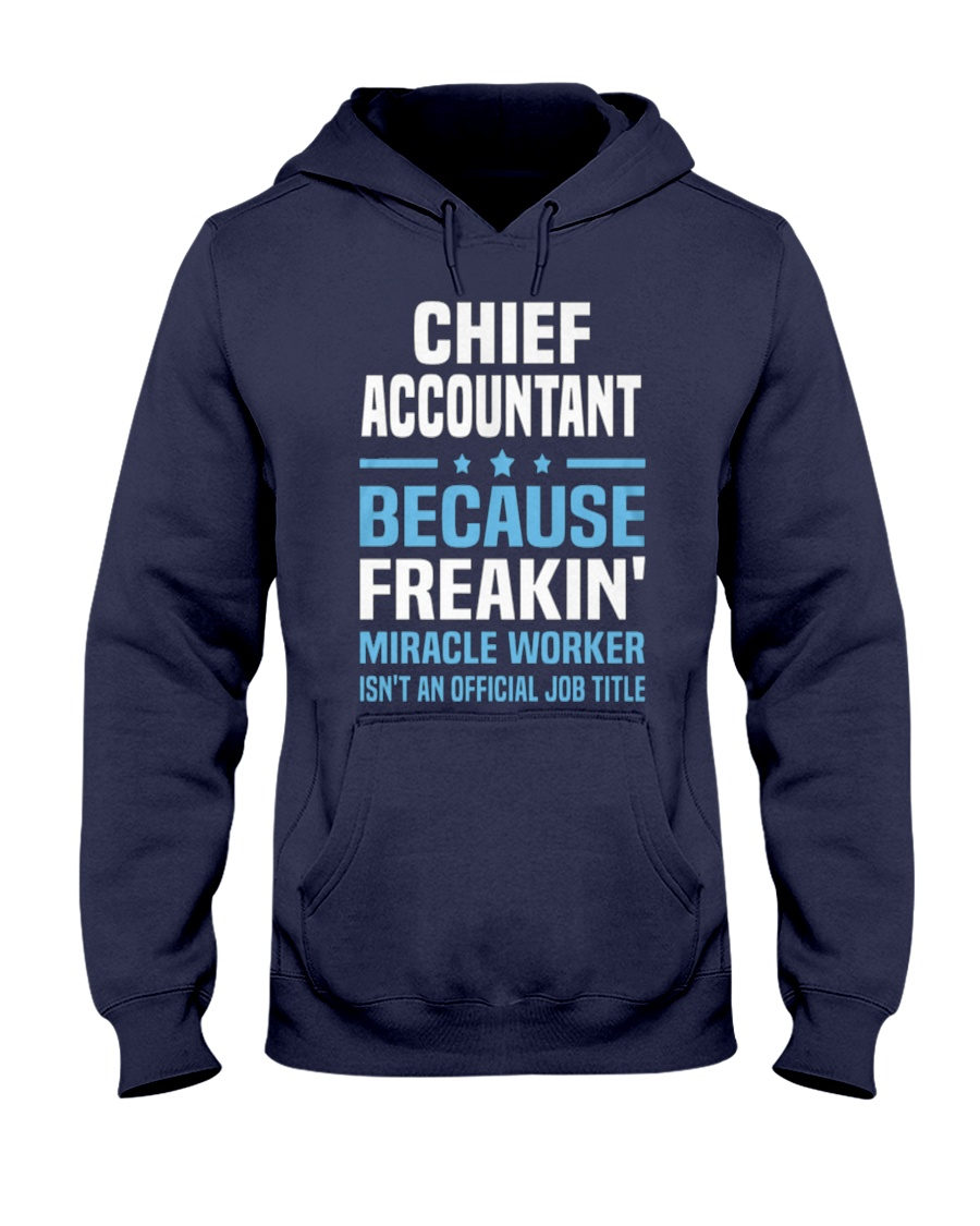 Chief Accountant 095904 095904 Hooded Sweatshirt