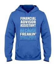 Financial Advisor Assistant 1 Hooded Sweatshirt front