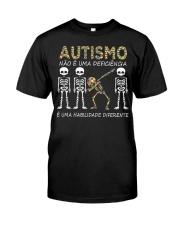 Autismo NÃO É UMA DEFICIÊNCIA Classic T-Shirt front