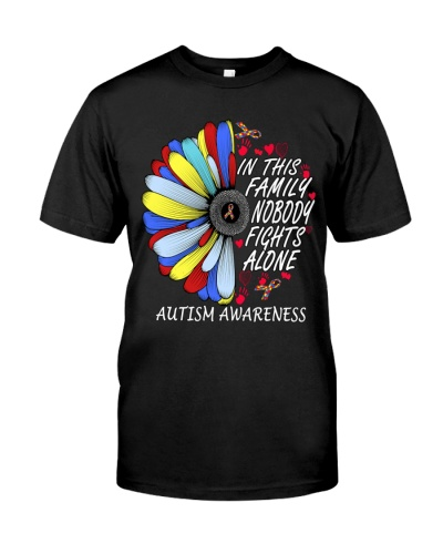 In This Family Nobody Fights Alone Autism Awarenes