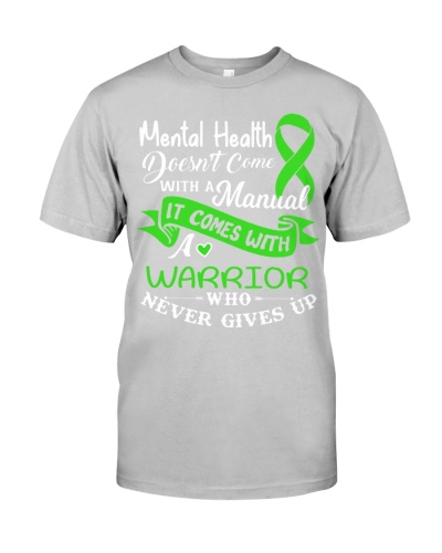 Mental Health - Doesnt come with a manual -Warrior