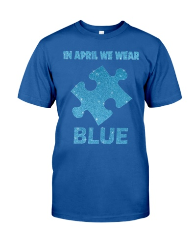 In April We Wear Blue - Autism