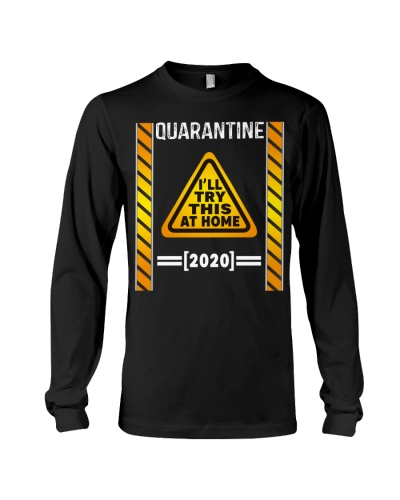 Quarantine I'll try this at home