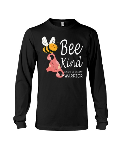 Bee Kind Uterus Removal Hysterectomy warrior Funny