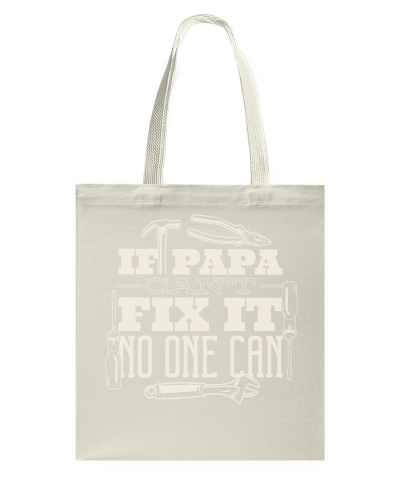 If Papa Fix it no one Can