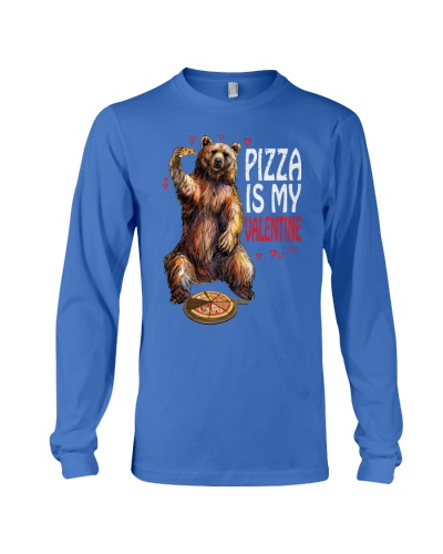 Pizza Is My Valentine Funny Bear