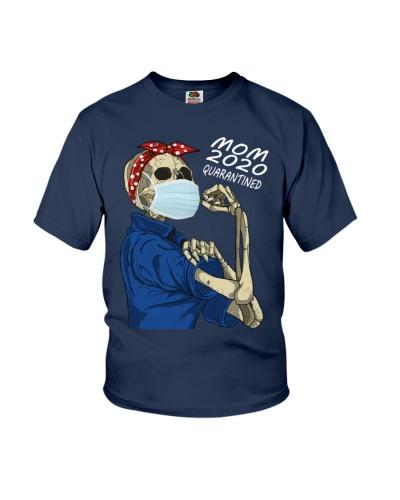 Mom 2020 Quarantined Funny skeleton