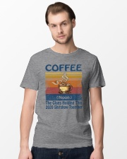 Coffee Noun The Glues Holding This 2020 Shitshow  Classic T-Shirt lifestyle-mens-crewneck-front-15