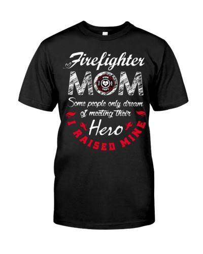 Firefighter Mom T shirt Firemen Proud Moms