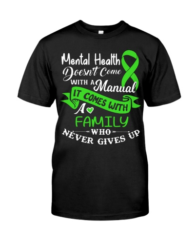 Mental Health - Doesnt come with a manual -Family