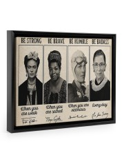 Be Strong Be Brave  14x11 Black Floating Framed Canvas Prints thumbnail