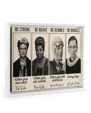 Be Strong Be Brave  14x11 White Floating Framed Canvas Prints thumbnail