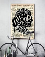 Speak Your Mind Even If Your Voice Shakes 11x17 Poster lifestyle-poster-7