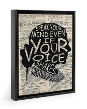 Speak Your Mind Even If Your Voice Shakes 11x14 Black Floating Framed Canvas Prints thumbnail