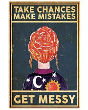 Take Chances Make Mistakes Get Messy 11x17 Poster front