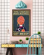 Take Chances Make Mistakes Get Messy 11x17 Poster lifestyle-poster-6