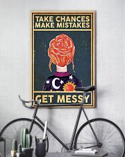 Take Chances Make Mistakes Get Messy 11x17 Poster lifestyle-poster-7