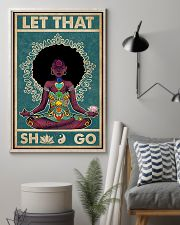 Let That Shit Go 11x17 Poster lifestyle-poster-1