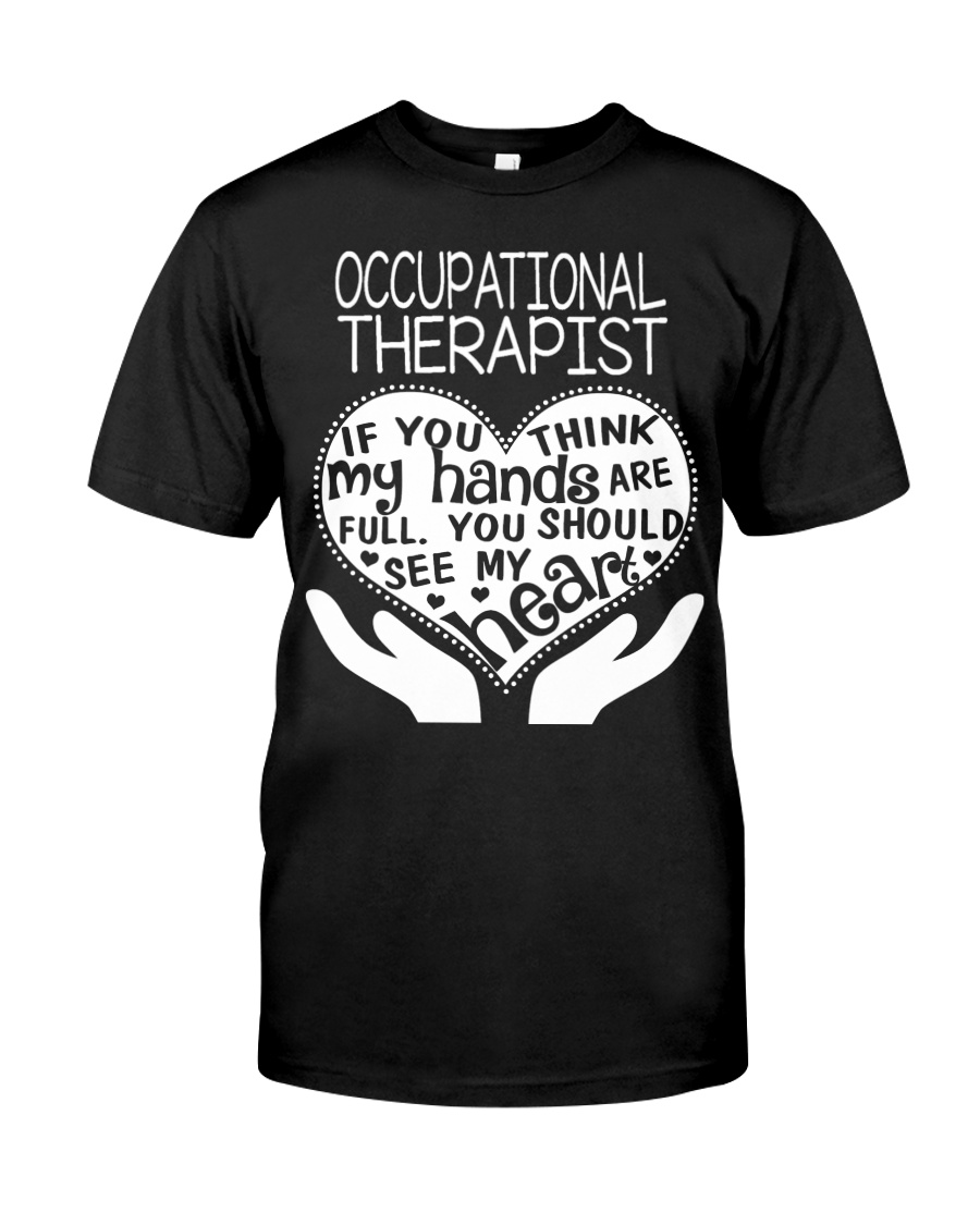 TEE SHIRT OCCUPATIONAL THERAPIST Classic T-Shirt