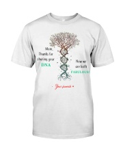 Mom Thanks for sharing your DNA Classic T-Shirt thumbnail