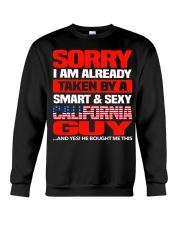 Sorry I'm Already Taken By California Guy Crewneck Sweatshirt thumbnail