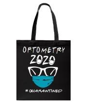 Optometry 2020 quarantined shirt Tote Bag thumbnail