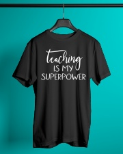 Teaching Is My Superpower T-shirt Classic T-Shirt lifestyle-mens-crewneck-front-3