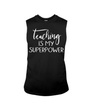 Teaching Is My Superpower T-shirt Sleeveless Tee thumbnail