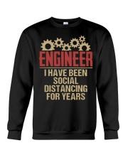 Engineer I Have Been Social Distancing shirt Crewneck Sweatshirt thumbnail