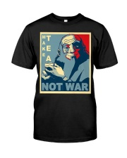Anime Avatar Iroh - Make Tea Not War T-Shirt Classic T-Shirt front