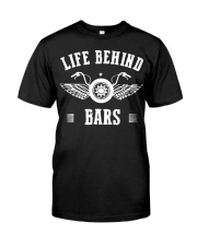 Life Behind Bars Motorcycle Father's Day Shirt Classic T-Shirt front