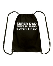 Super Dad Husband Super Tired Shirt Drawstring Bag thumbnail